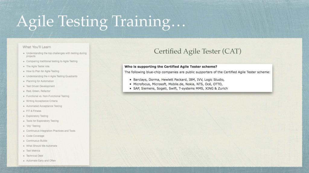 Agile Testing Training… Certified Agile Tester (...
