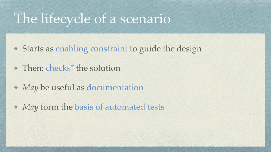 The lifecycle of a scenario Starts as enabling ...