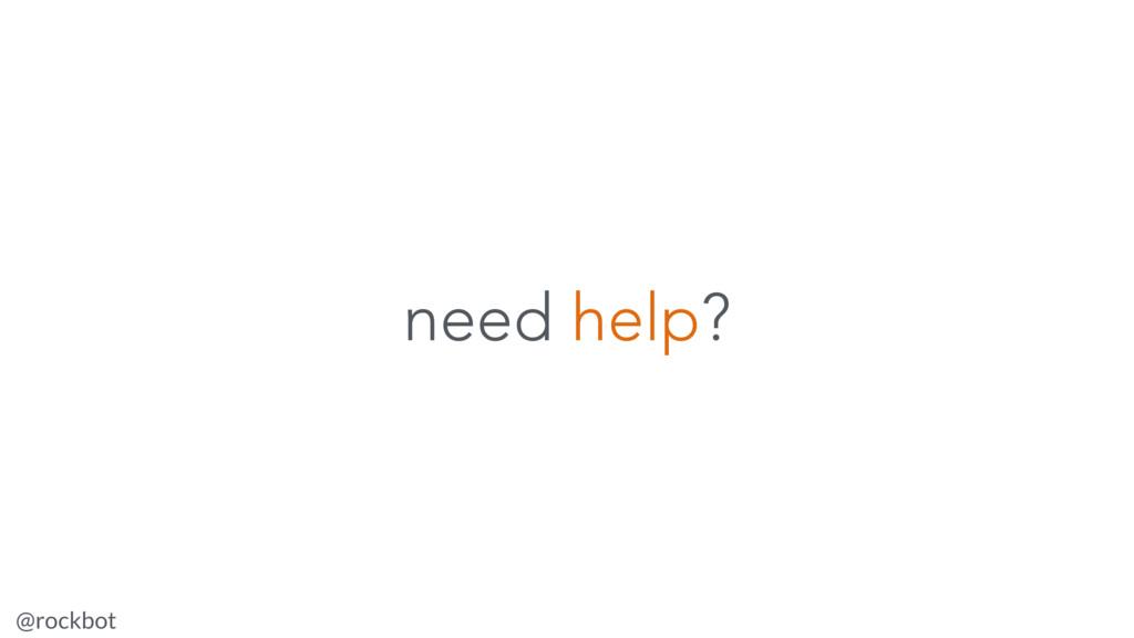 @rockbot #ViennaMegaMeetup need help?