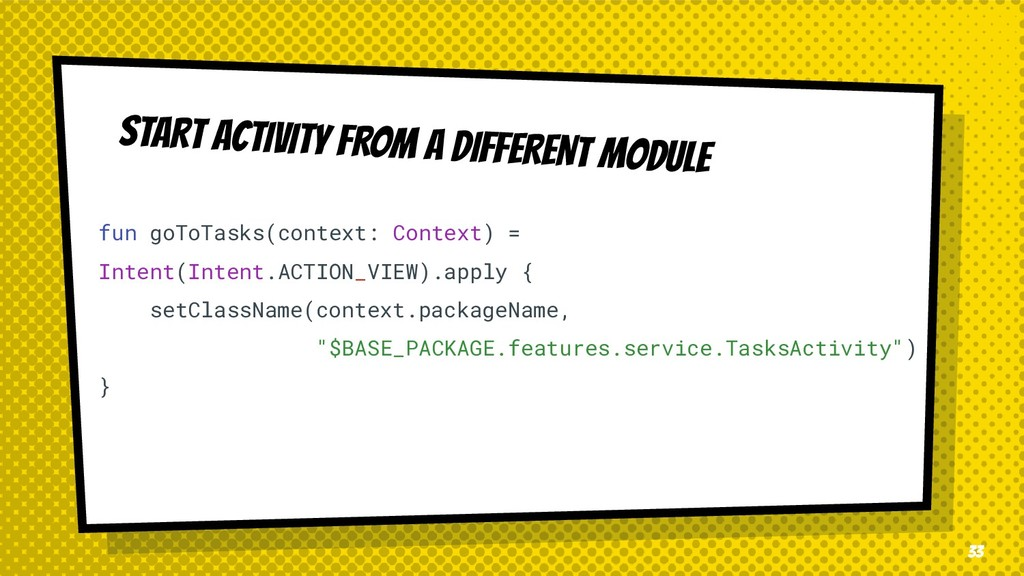 START ACTIVITY FROM A DIFFERENT MODULE fun goTo...