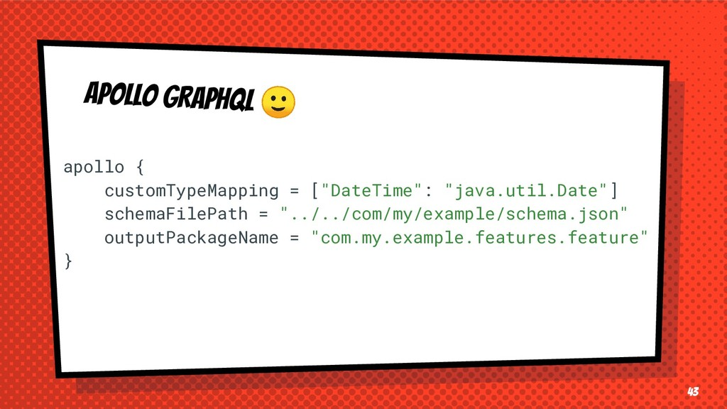 APOLLO GRAPHQL  43 apollo { customTypeMapping =...