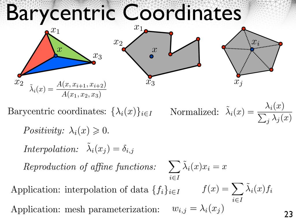 Barycentric Coordinates 23 x1 x2 x3 x1 x3 x2 x ...