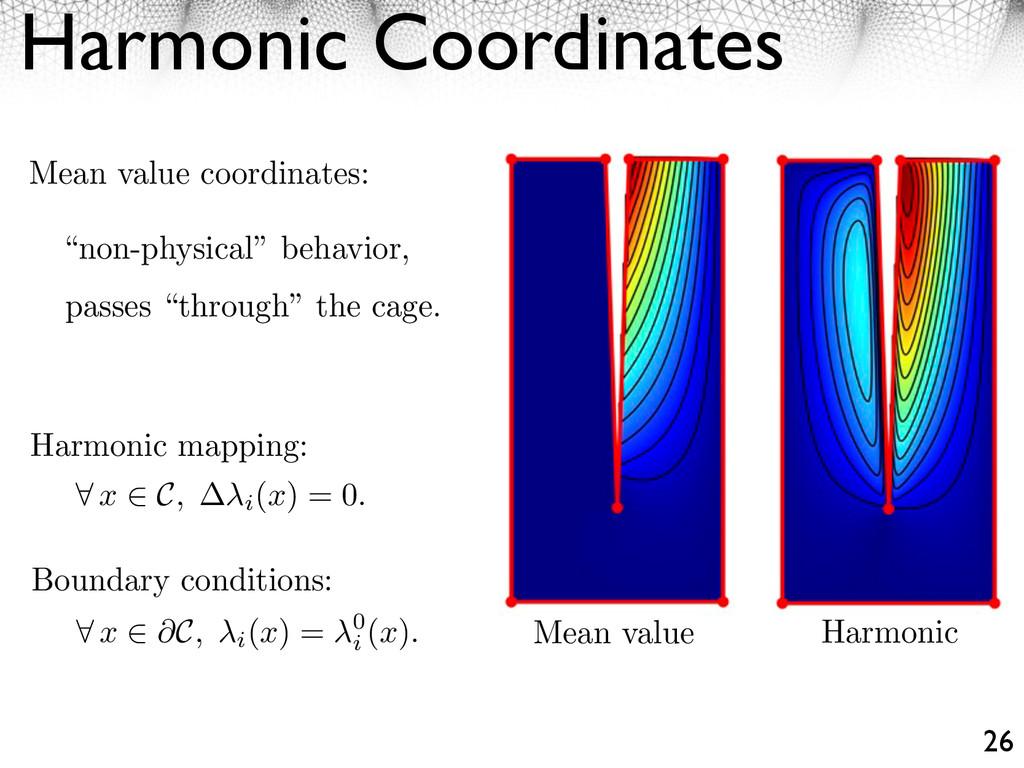Harmonic Coordinates 26 Mean value Harmonic Mea...