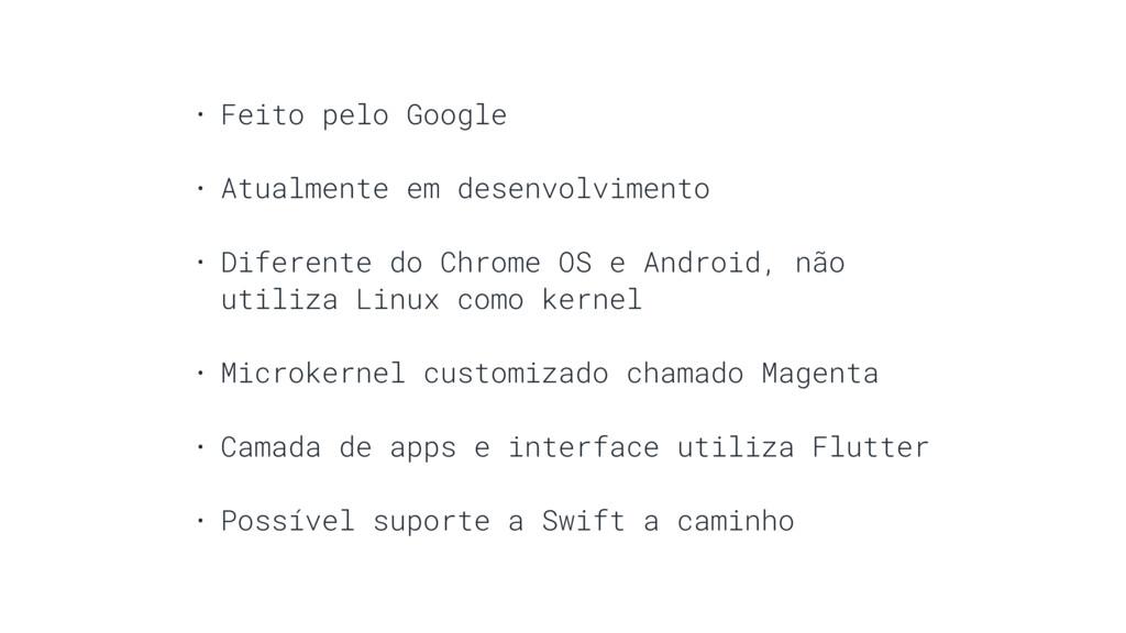 • Feito pelo Google • Atualmente em desenvolvim...