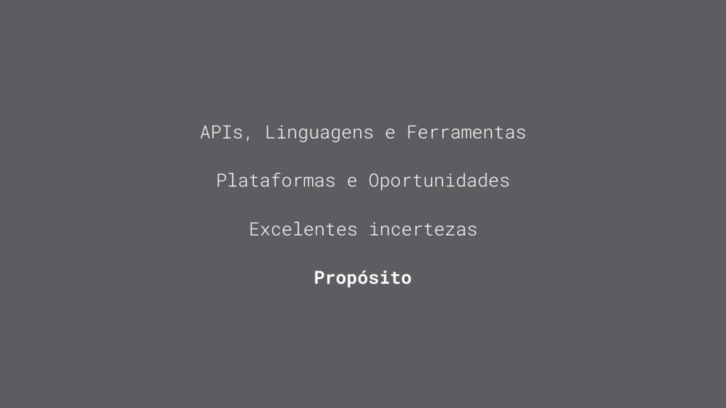 APIs, Linguagens e Ferramentas Plataformas e Op...