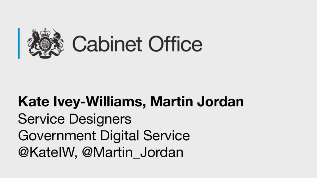 Kate Ivey-Williams, Martin Jordan Service Desig...