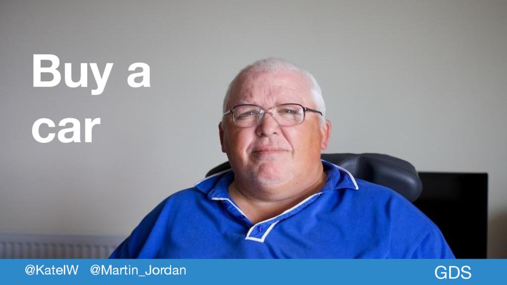 Buy a car GDS @KateIW @Martin_Jordan