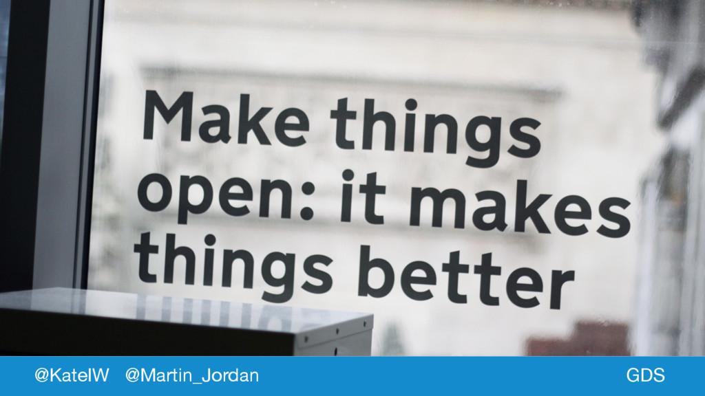 GDS @KateIW @Martin_Jordan