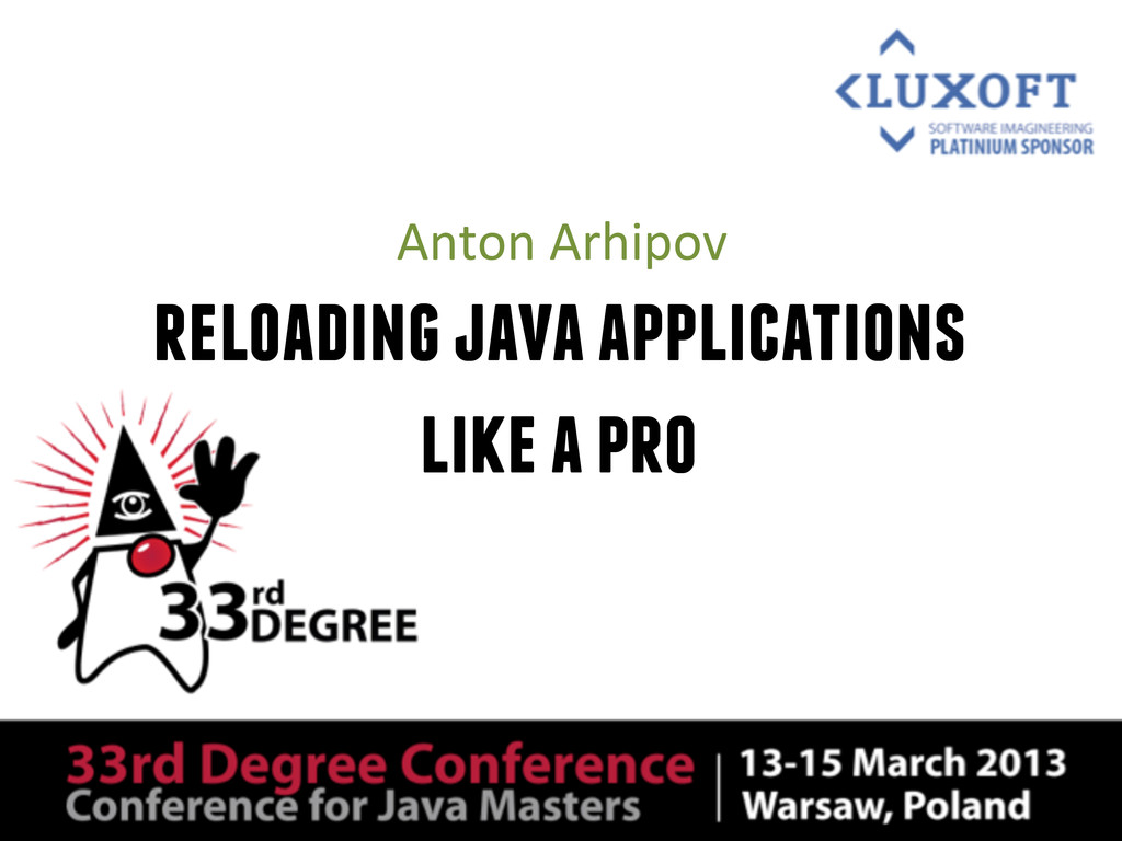 reloading java applications like a pro Anton	