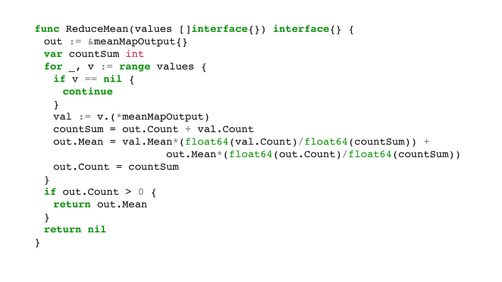 func ReduceMean(values []interface{}) interface...