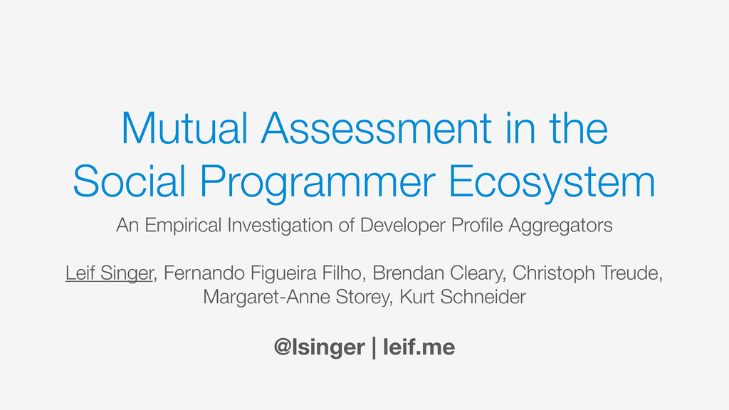 Mutual Assessment in the Social Programmer Ecos...