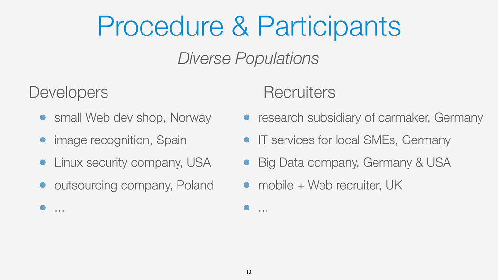 Procedure & Participants Developers • small Web...