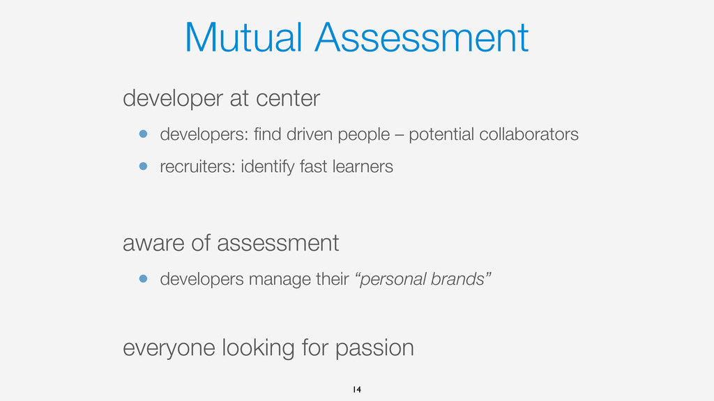 Mutual Assessment developer at center • develop...