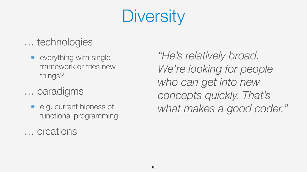 Diversity … technologies • everything with sing...
