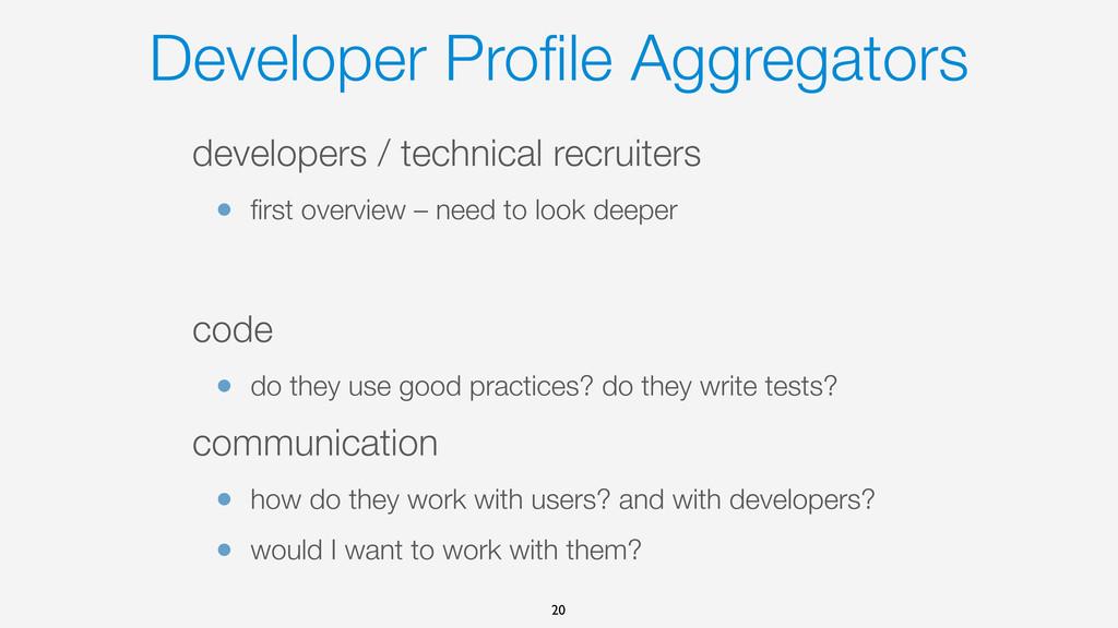 Developer Profile Aggregators developers / techn...