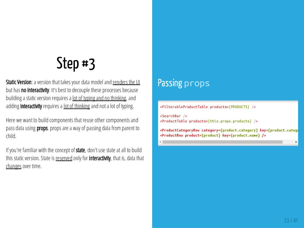 Step #3 Static Version: a version that takes yo...