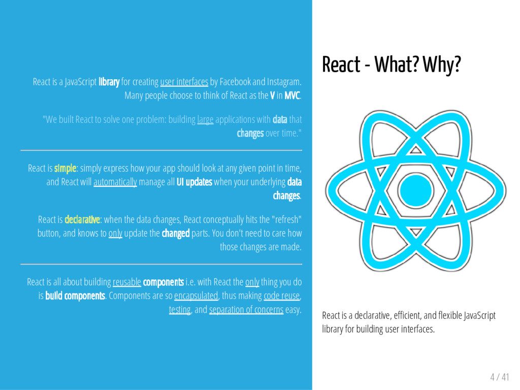 React - What? Why? React is a declarative, e ci...