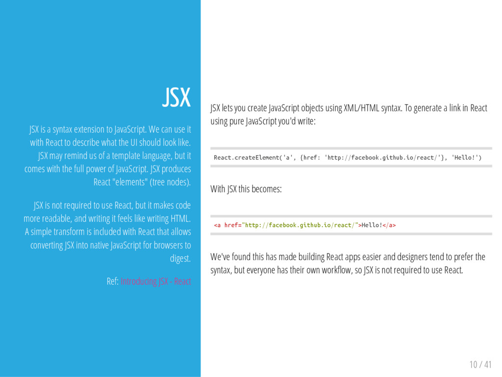 JSX lets you create JavaScript objects using XM...
