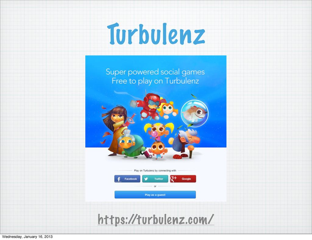 Turbulenz https:/ /turbulenz.com/ Wednesday, Ja...