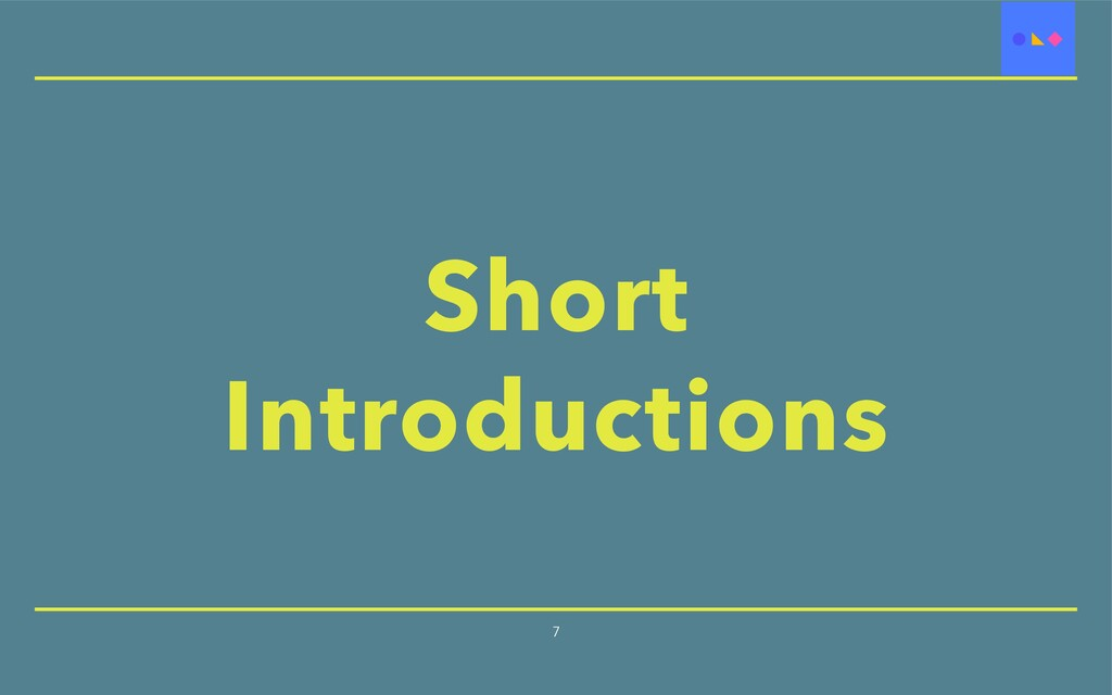 Short Introductions 7