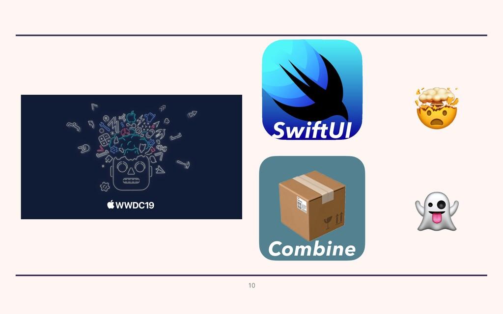 10   Combine  SwiftUI