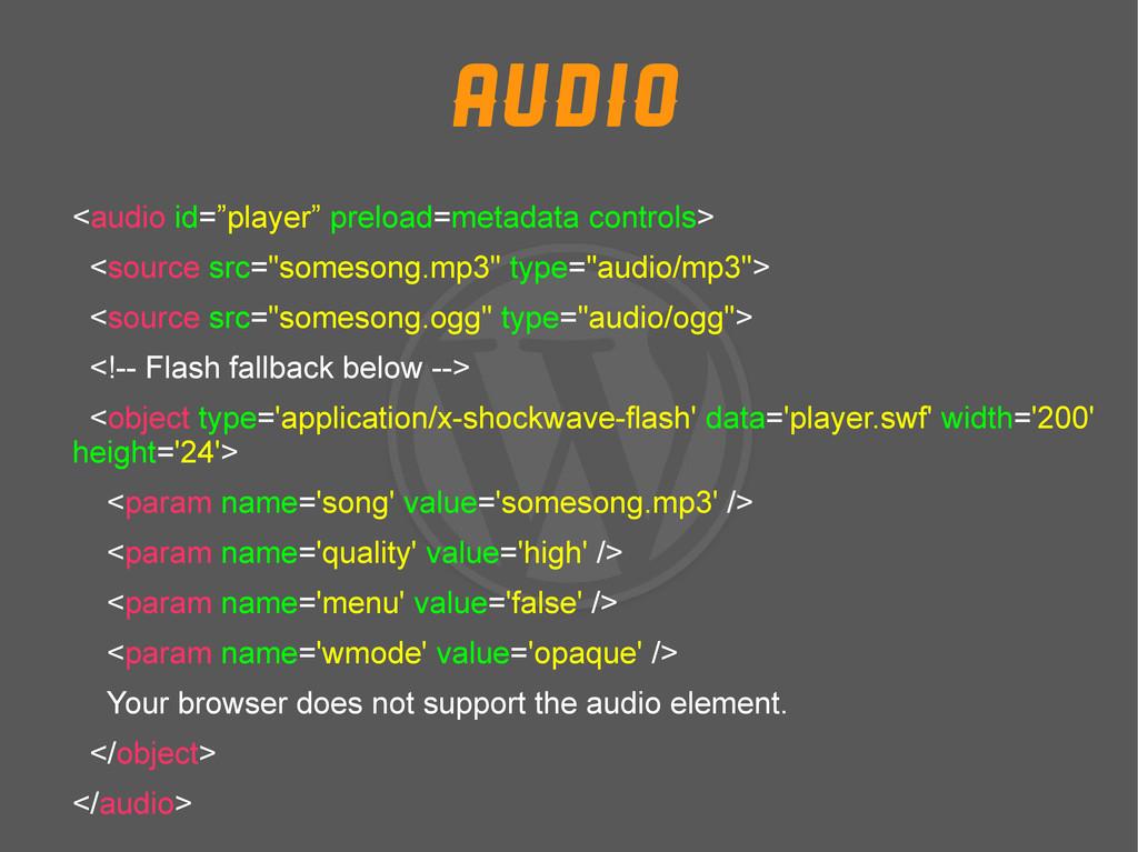 """Audio <audio id=""""player"""" preload=metadata contr..."""
