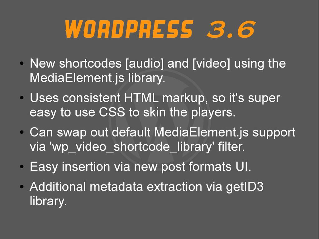 Wordpress 3.6 ● New shortcodes [audio] and [vid...