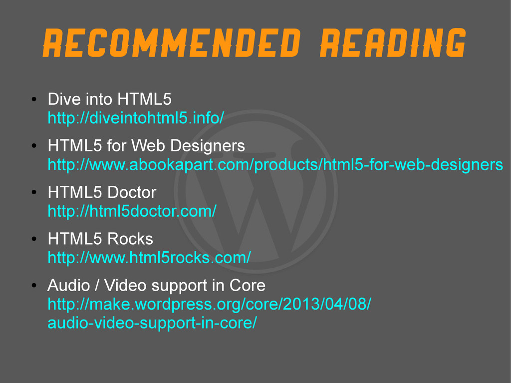 Recommended reading ● Dive into HTML5 http://di...