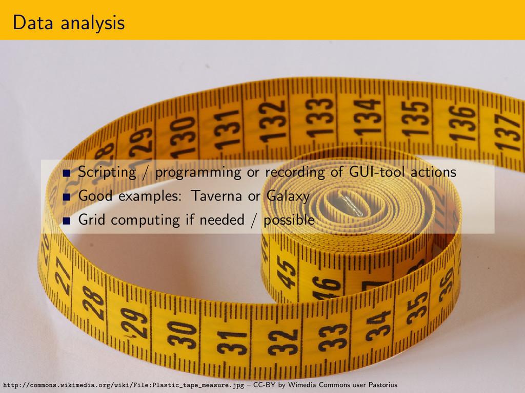 Data analysis Scripting / programming or record...