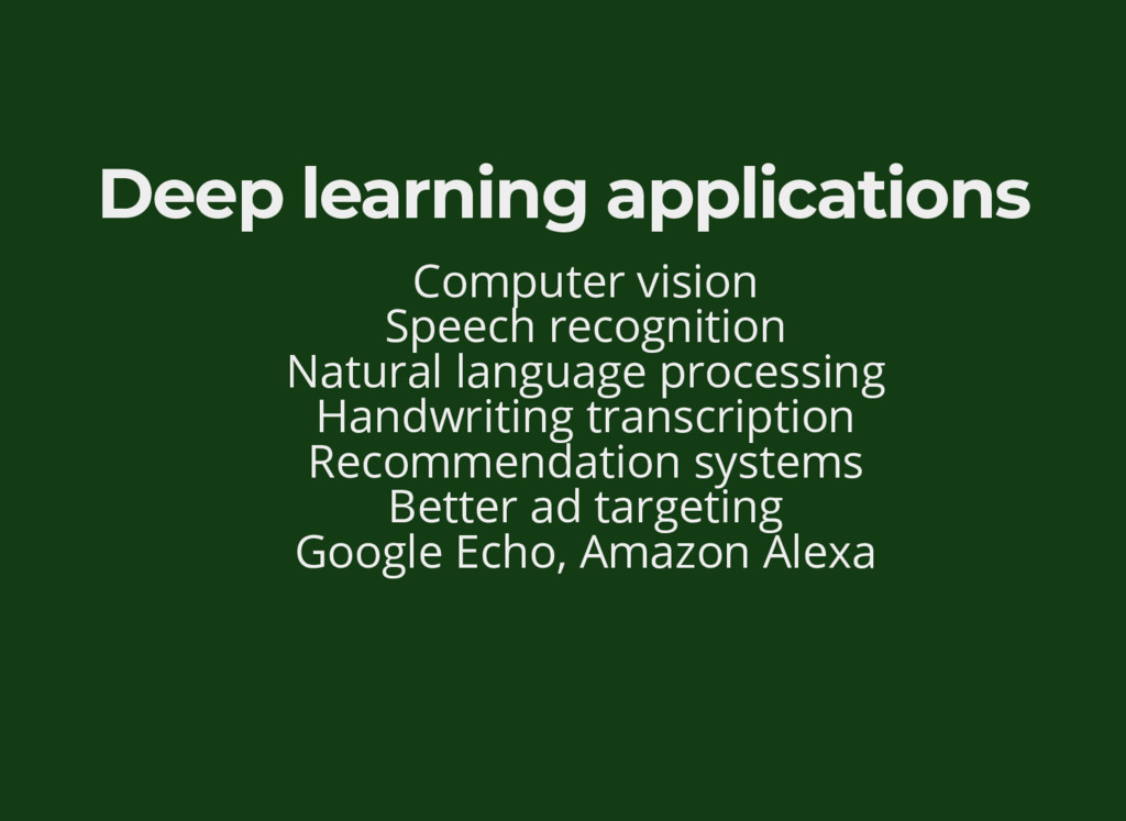 Deep learning applications Computer vision Spee...