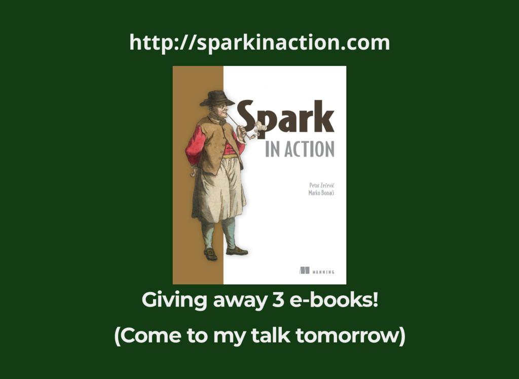 http://sparkinaction.com Giving away 3 e-books!...