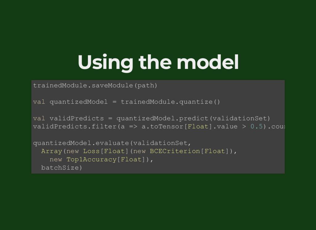 Using the model trainedModule.saveModule(path) ...