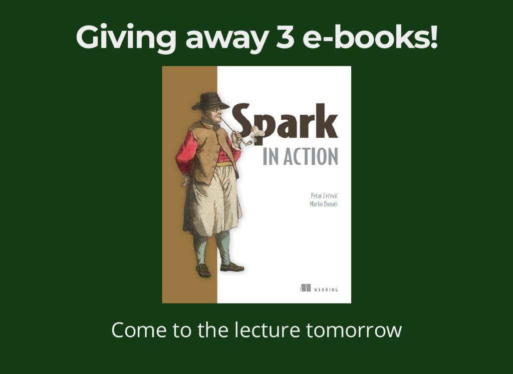 Giving away 3 e-books! Come to the lecture tomo...