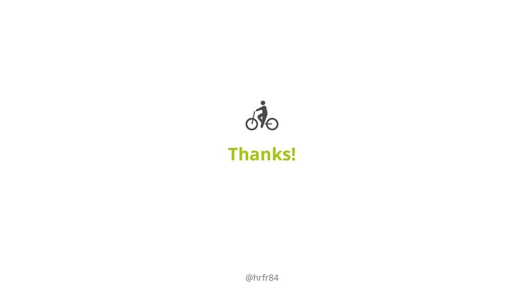 Thanks! @hrfr84