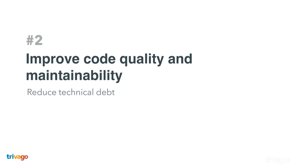 #2 Improve code quality and maintainability Red...