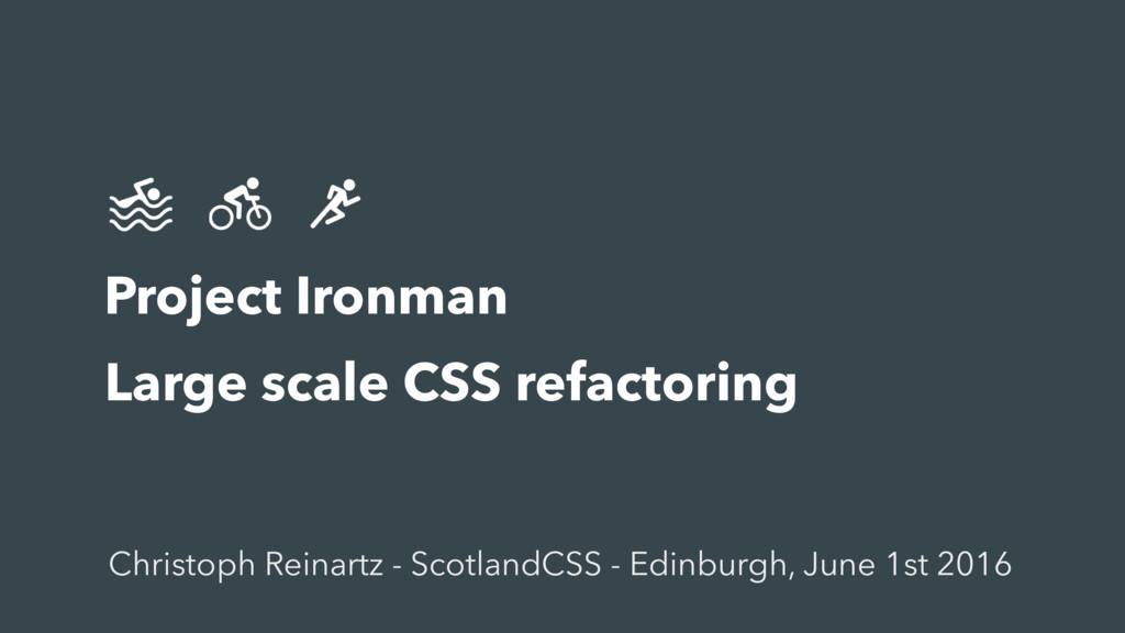 Title subtitle Project Ironman Large scale CSS...