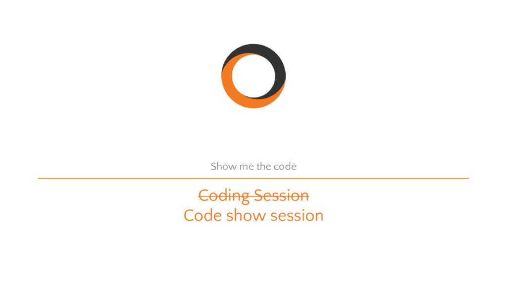 Coding Session Code show session Show me the co...