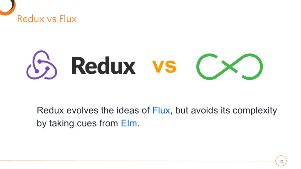 Redux vs Flux 10 vs Redux evolves the ideas of ...