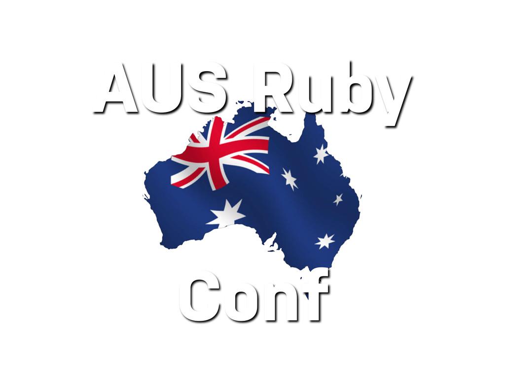 AUS Ruby Conf