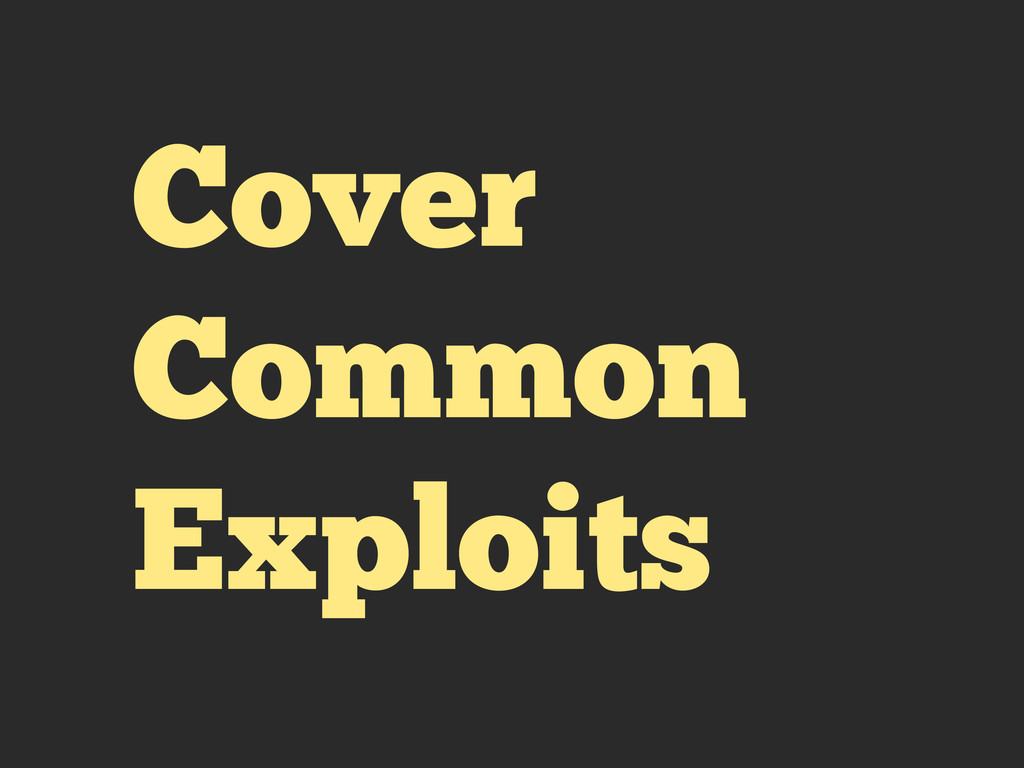 Cover Common Exploits