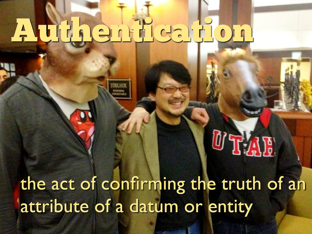 Authentication the act of confirming the truth o...