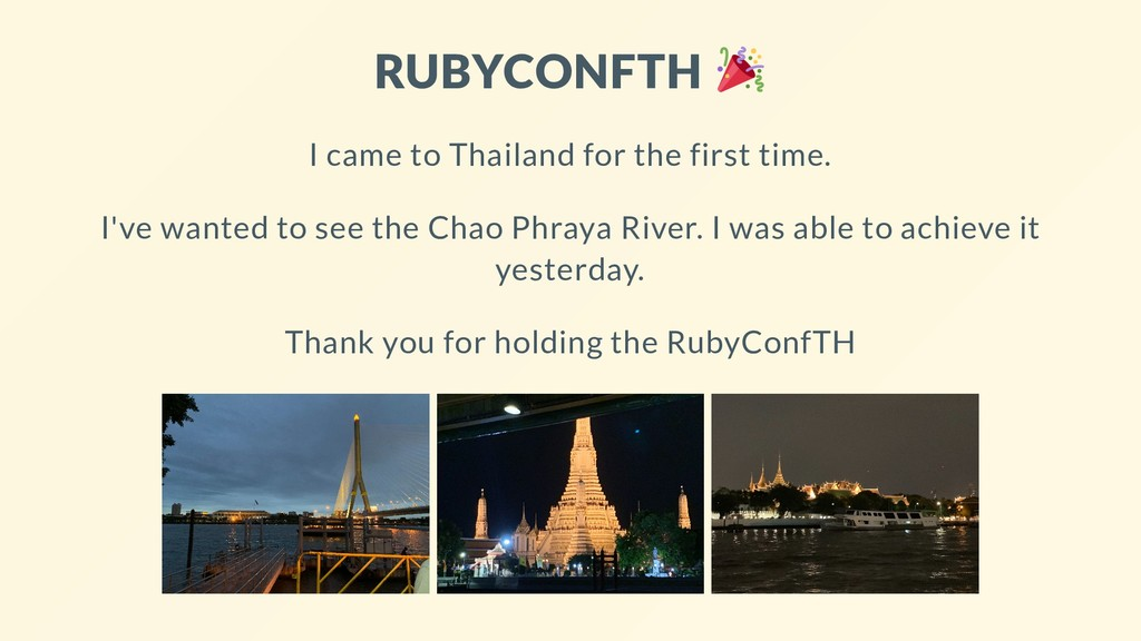 RUBYCONFTH I came to Thailand for the first tim...