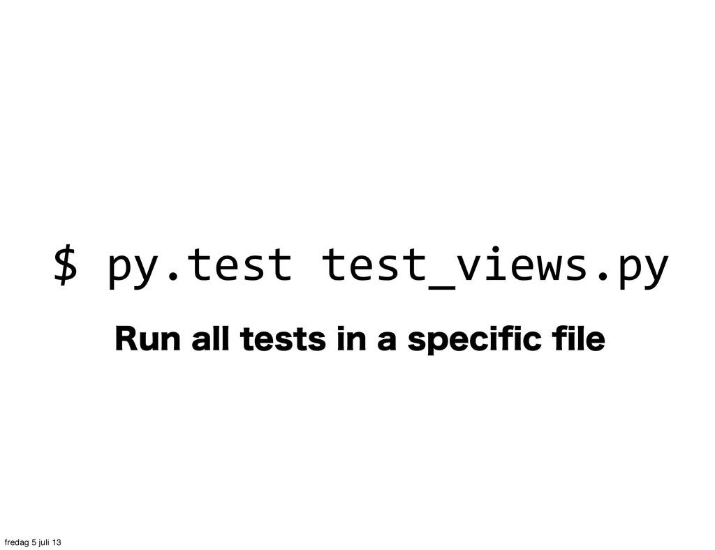 3VOBMMUFTUTJOBTQFDJpDpMF $ py.test ...