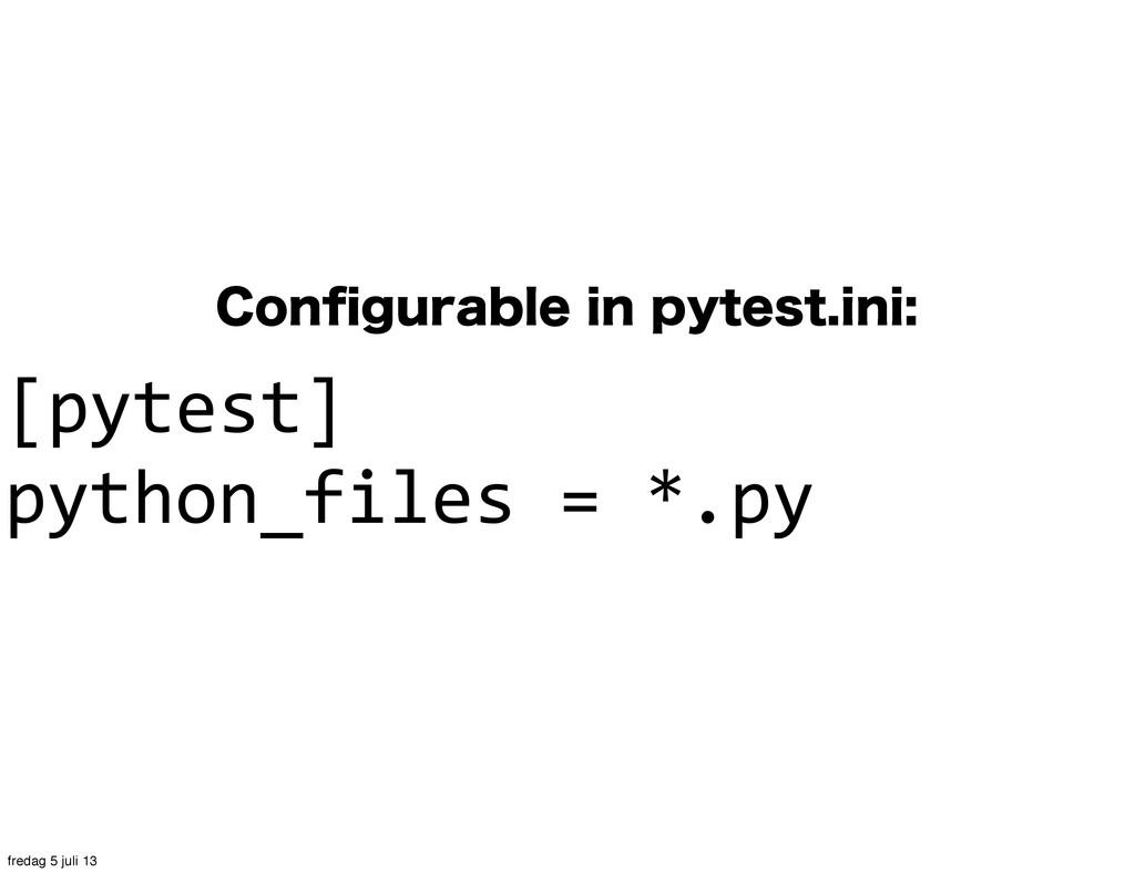 $POpHVSBCMFJOQZUFTUJOJ [pytest] python_file...
