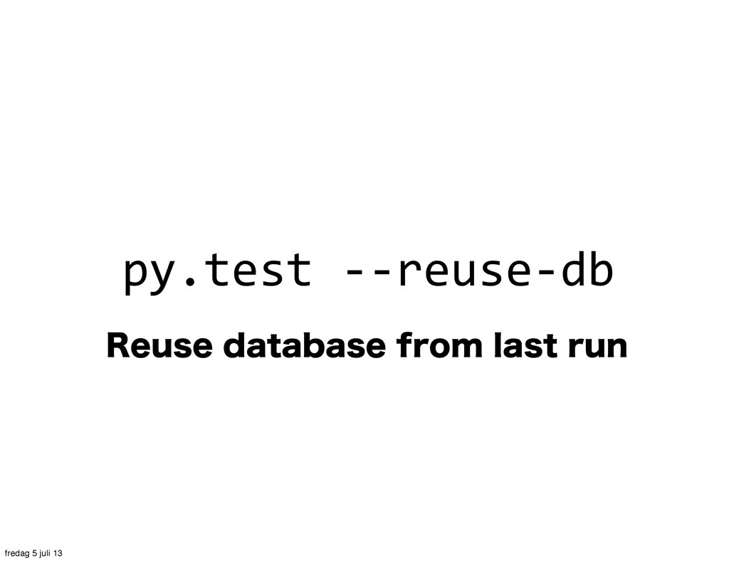 3FVTFEBUBCBTFGSPNMBTUSVO py.test -‐-‐r...