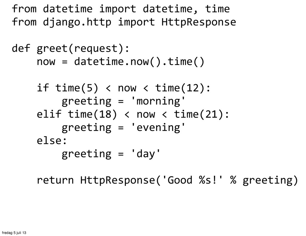 from datetime import datetime, time...
