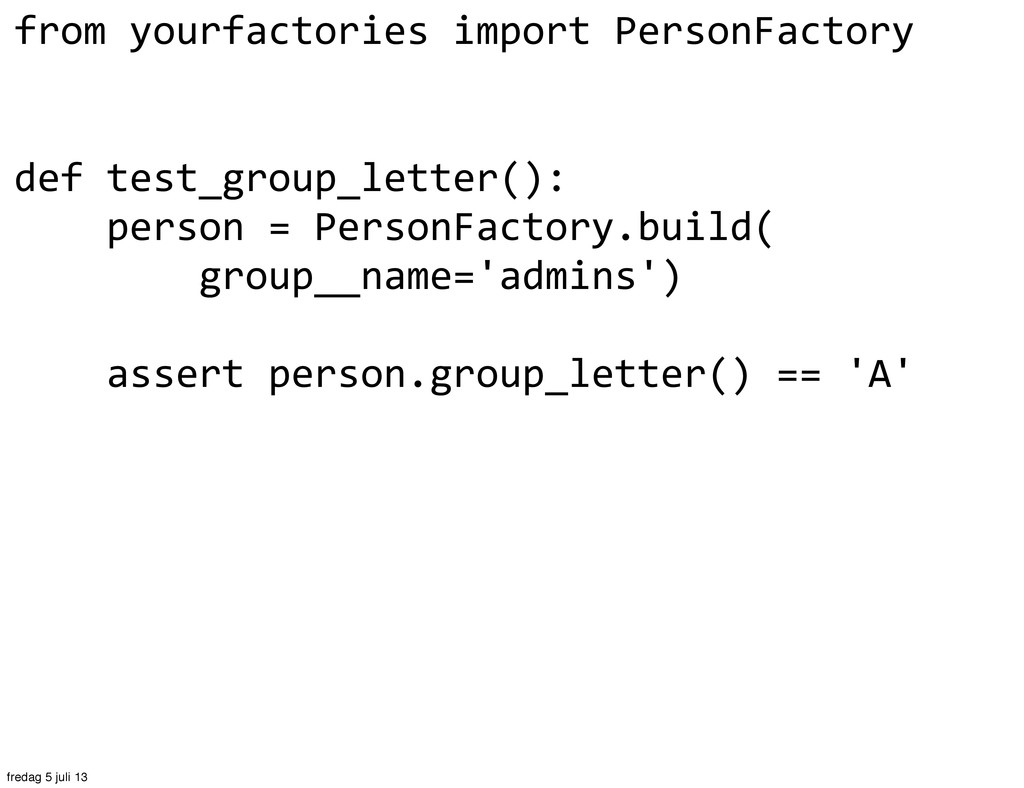from yourfactories import PersonFactor...