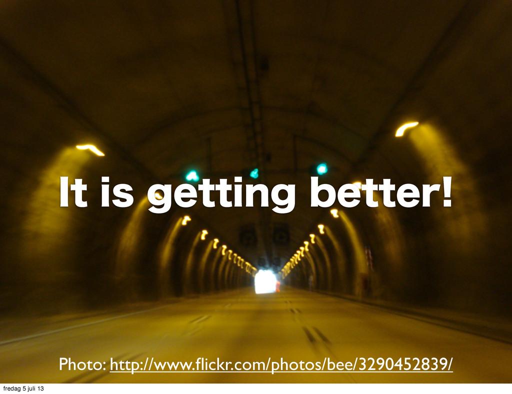 *UJTHFUUJOHCFUUFS Photo: http://www.flickr.c...