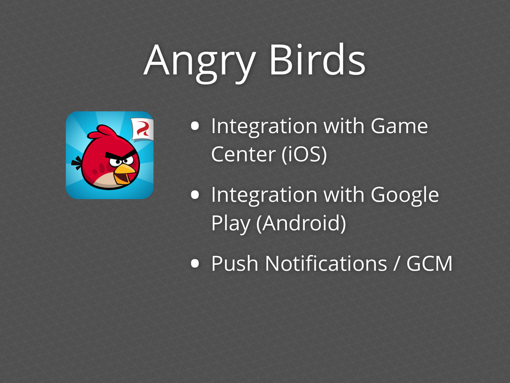 Angry Birds • Integration with Game Center (iOS...
