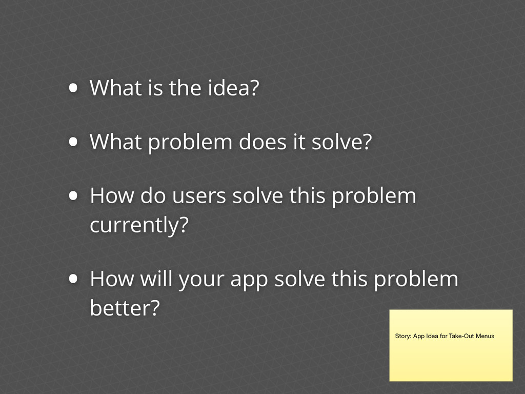 • What is the idea? • What problem does it solv...